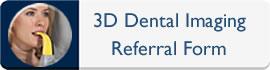 3D Dental Implants Referral Form
