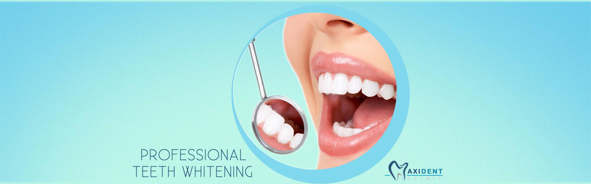 Professional Teeth Whitening At Maxident Clinic